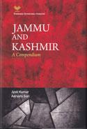 Jammu and Kashmir A Compendium