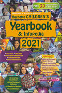 Hachette Childrens Yearbook and Infopedia 2021