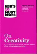 HBRs 10 Must Reads on Creativity