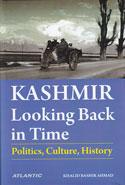 Kashmir Looking Back in Time