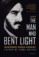 The Man Who Bent Light Father of Fiber Optics